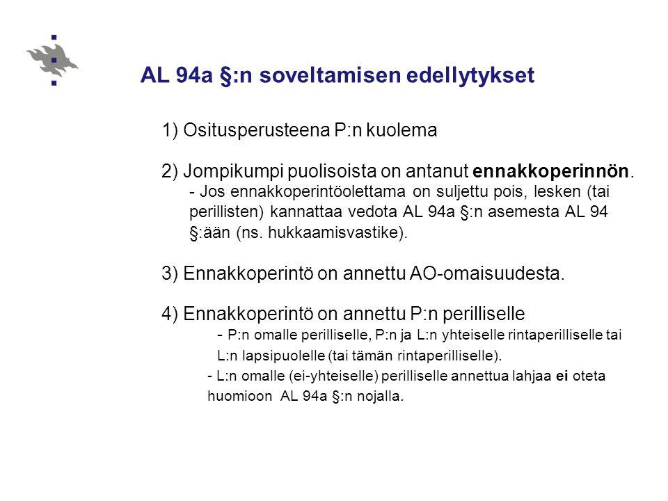 AL 94a §:n soveltamisen edellytykset
