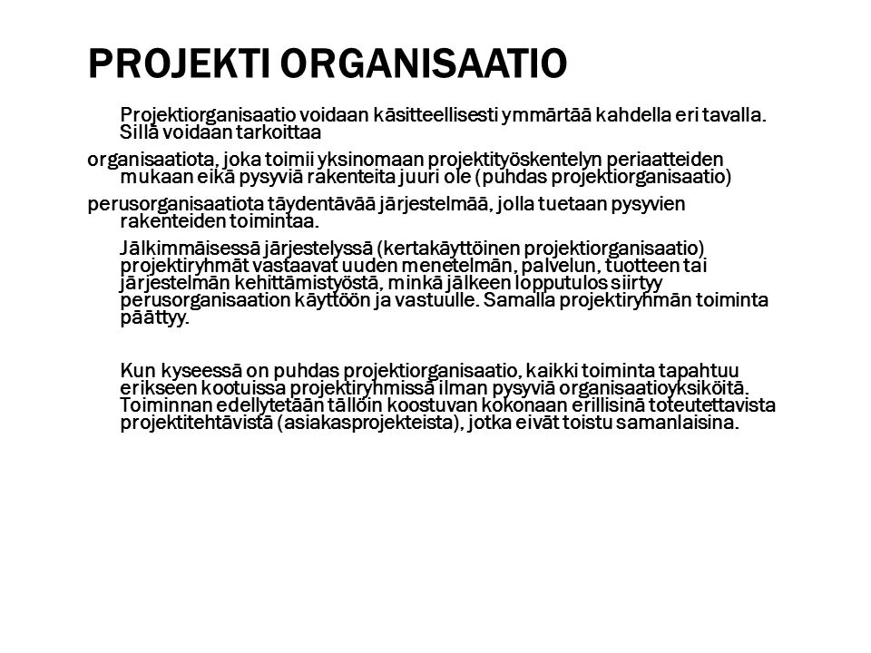 Projekti organisaatio