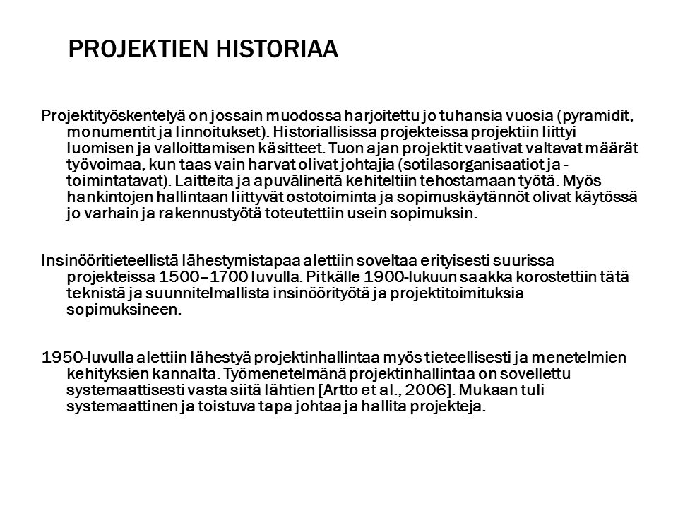 Projektien historiaa