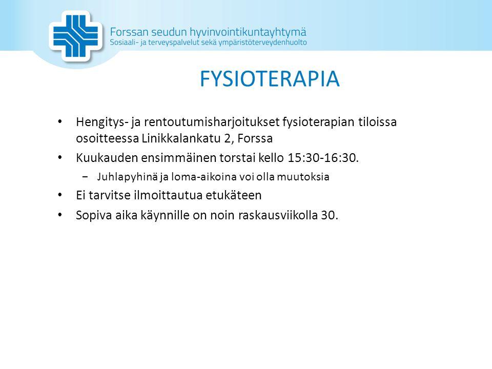 FYSIOTERAPIA Hengitys- ja rentoutumisharjoitukset fysioterapian tiloissa osoitteessa Linikkalankatu 2, Forssa.