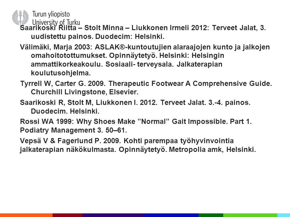 Saarikoski Riitta – Stolt Minna – Liukkonen Irmeli 2012: Terveet Jalat, 3.