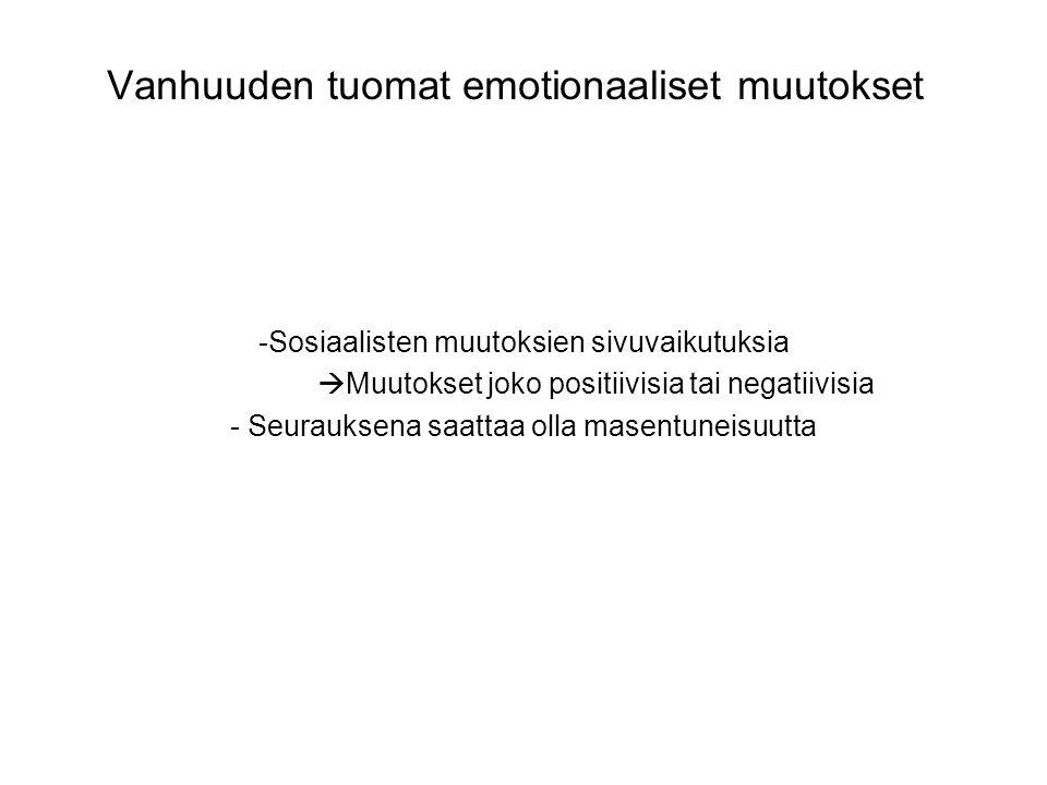 Vanhuuden tuomat emotionaaliset muutokset