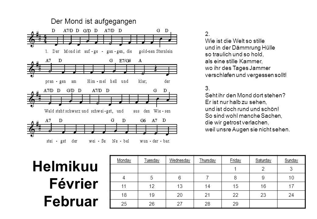Helmikuu Février Februar Der Mond ist aufgegangen 2.