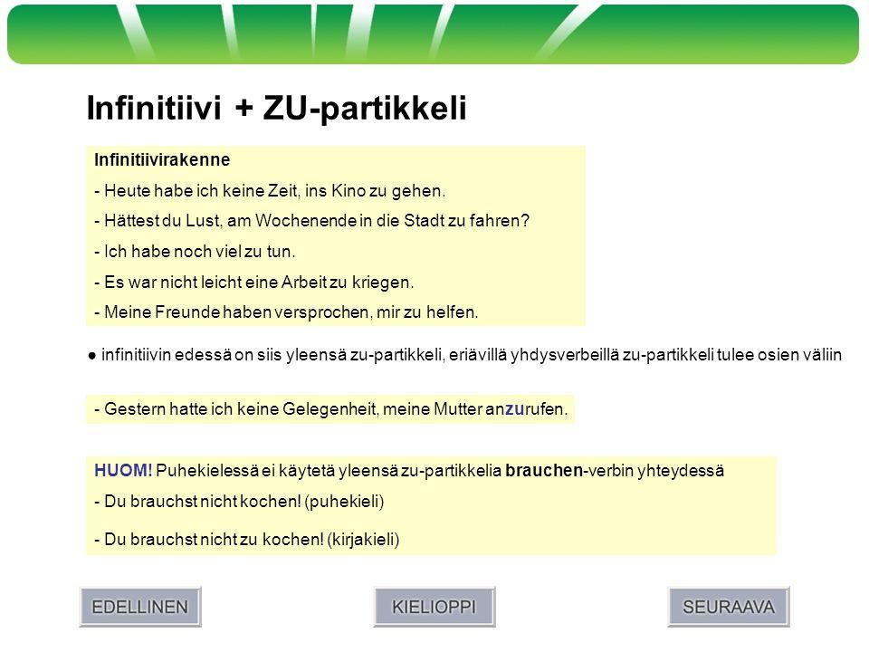 Infinitiivi + ZU-partikkeli