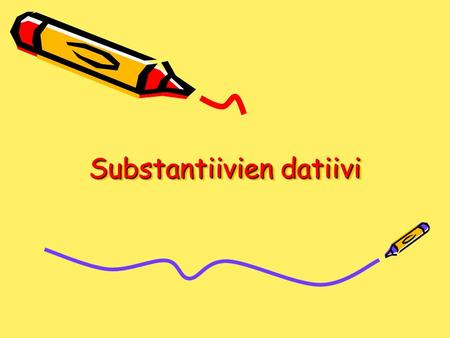 Substantiivien datiivi