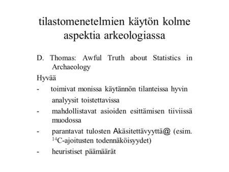 absoluuttinen dating määritelmä Arkeologia Helsinki kytkennät 2014 elää