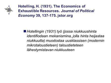 Hotelling, H. (1931). The Economics of Exhaustible Resources