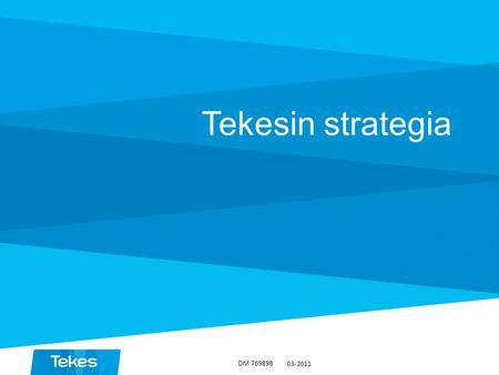 Tekesin strategia DM 769898 03-2011.
