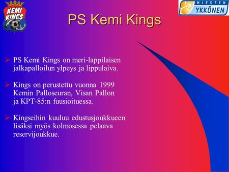 PS Kemi Kings PS Kemi Kings on meri-lappilaisen