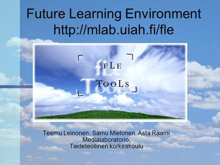 Future Learning Environment
