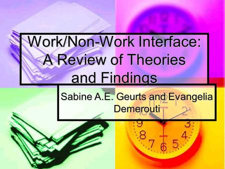 Work/Non-Work Interface: A Review of Theories and Findings