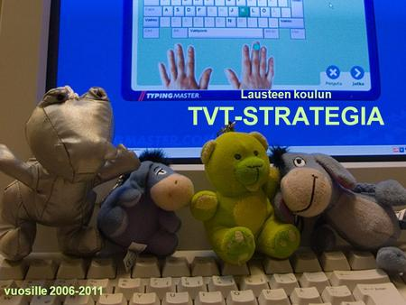 Lausteen koulun TVT-STRATEGIA