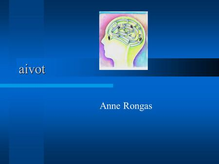 PS3 3.4.2017 aivot Anne Rongas © Anne Rongas.