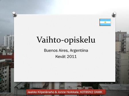 Buenos Aires, Argentiina Kevät 2011