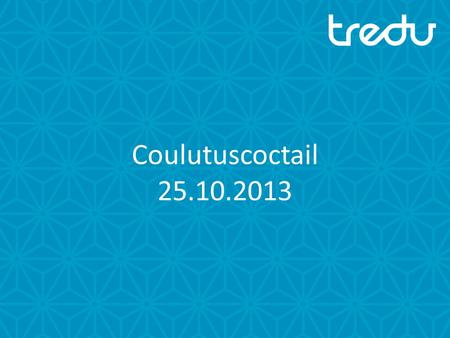 Coulutuscoctail 25.10.2013.