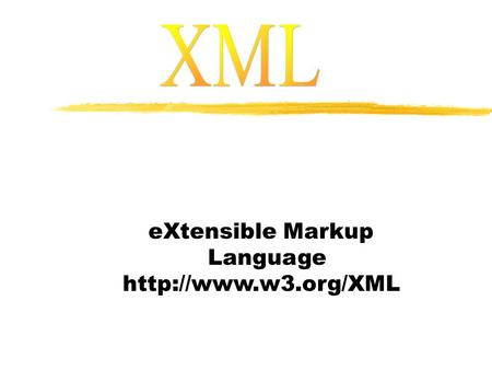 EXtensible Markup Language