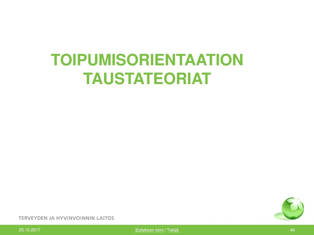 TOIPUMISORIENTAATION TAUSTATEORIAT