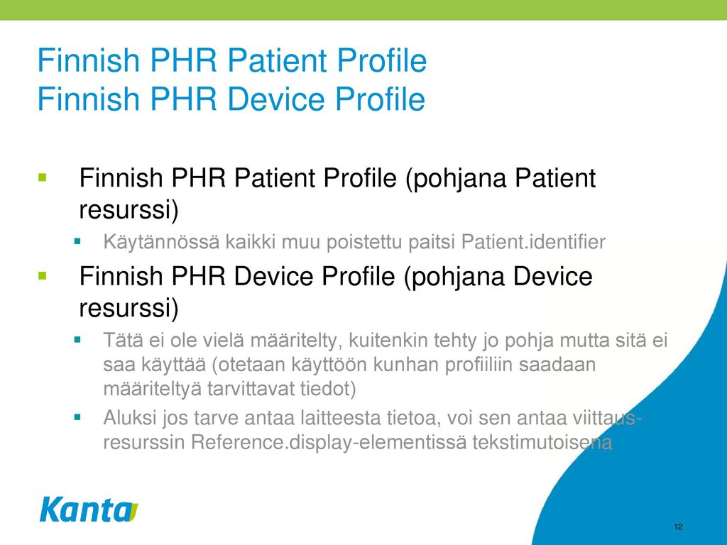 Finnish PHR Patient Profile Finnish PHR Device Profile