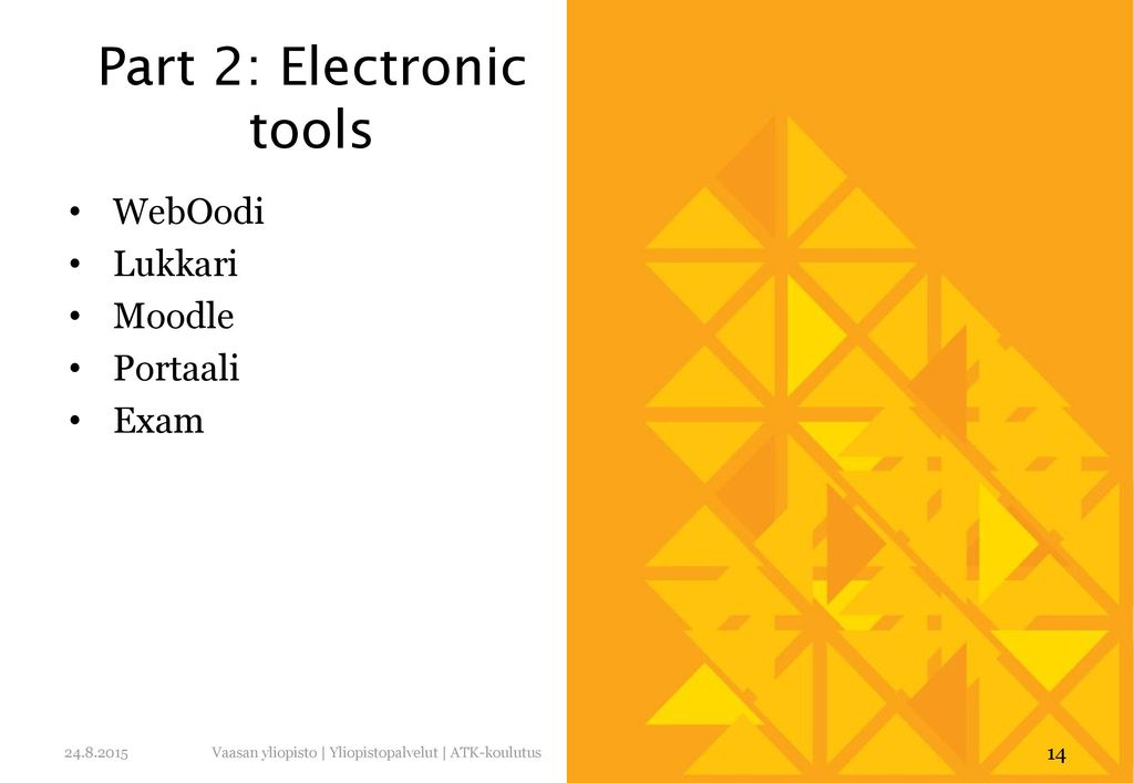 Part 2: Electronic tools