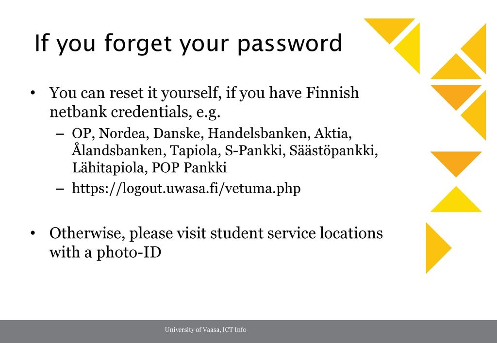 If you forget your password