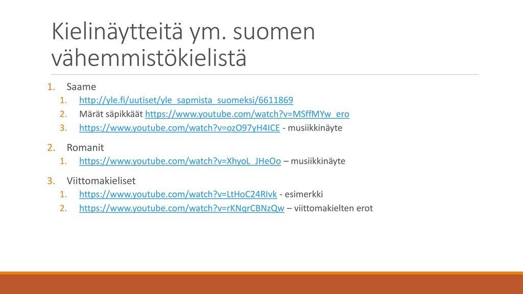 Suomen Sukukielet Ja Kielivahemmistot Ppt Lataa