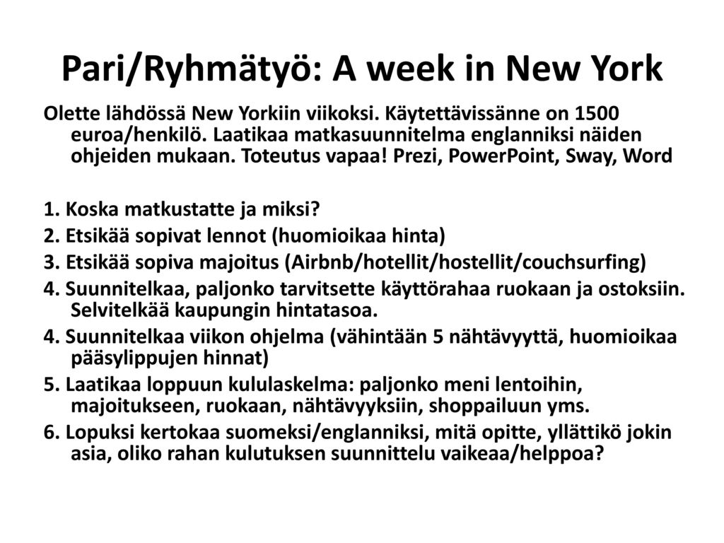 Pari/Ryhmätyö: A week in New York