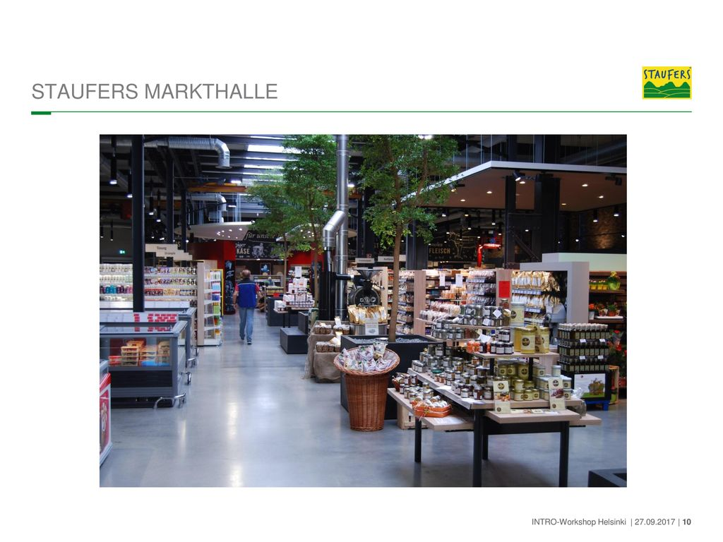 STAUFERS MARKTHALLE INTRO-Workshop Helsinki | 27.09.2017 | 10