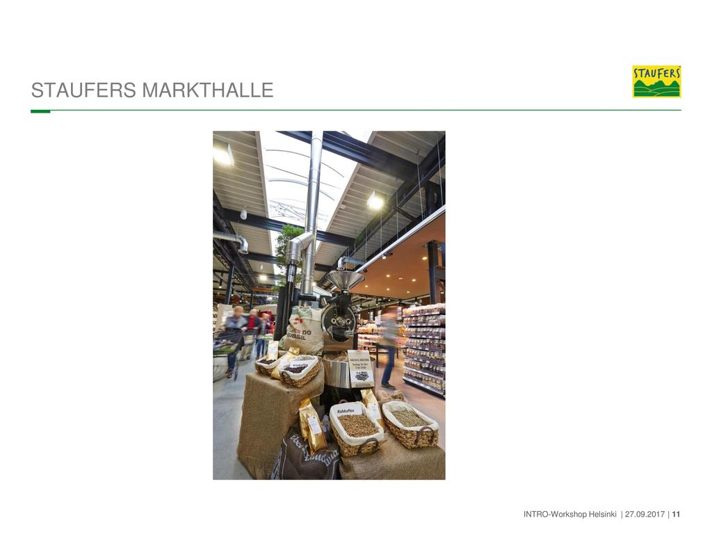 STAUFERS MARKTHALLE INTRO-Workshop Helsinki | 27.09.2017 | 11