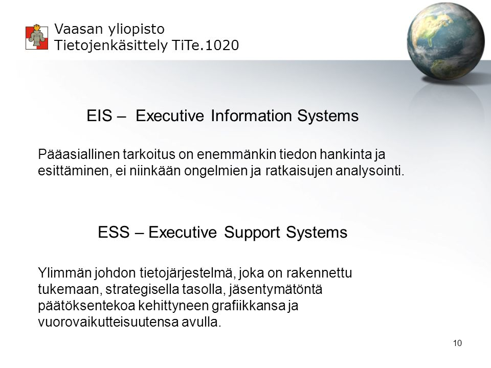 EIS – Executive Information Systems