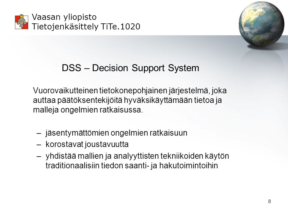 DSS – Decision Support System