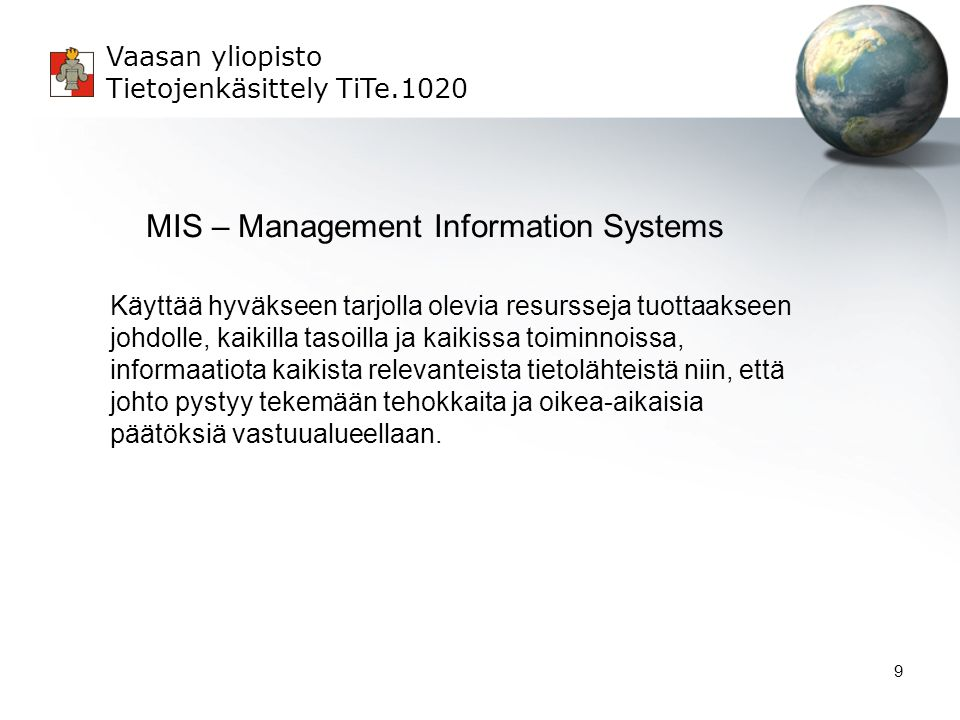 MIS – Management Information Systems