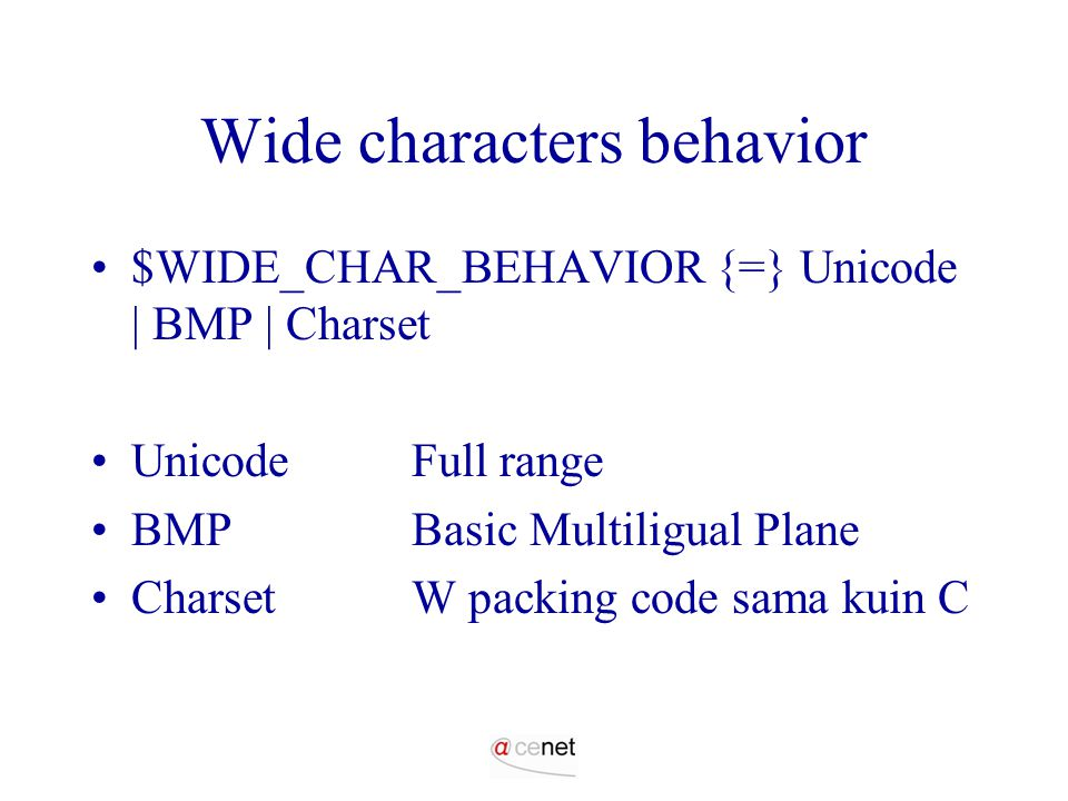Wide characters behavior