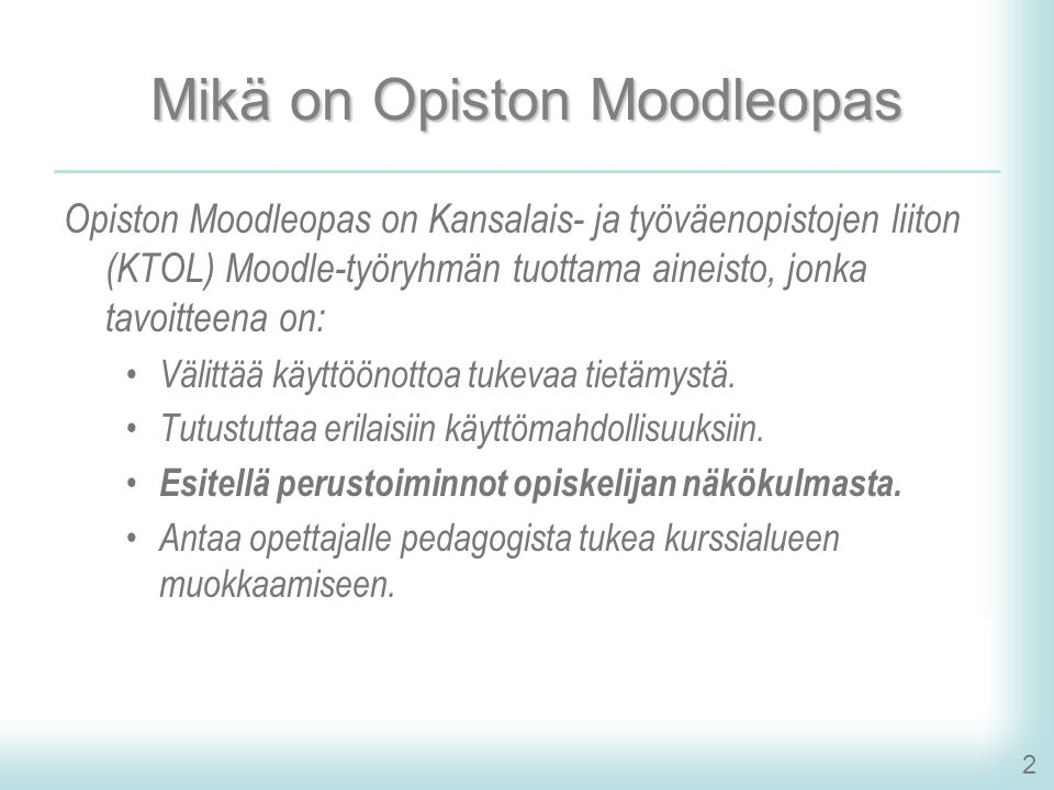 Mikä on Opiston Moodleopas