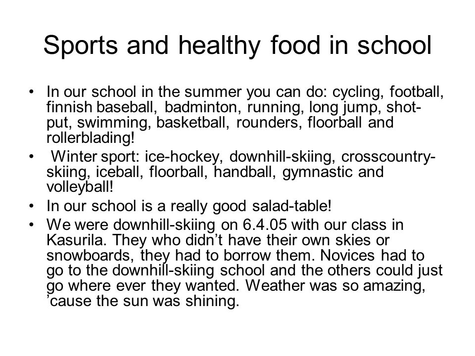 Sports and healthy food in school