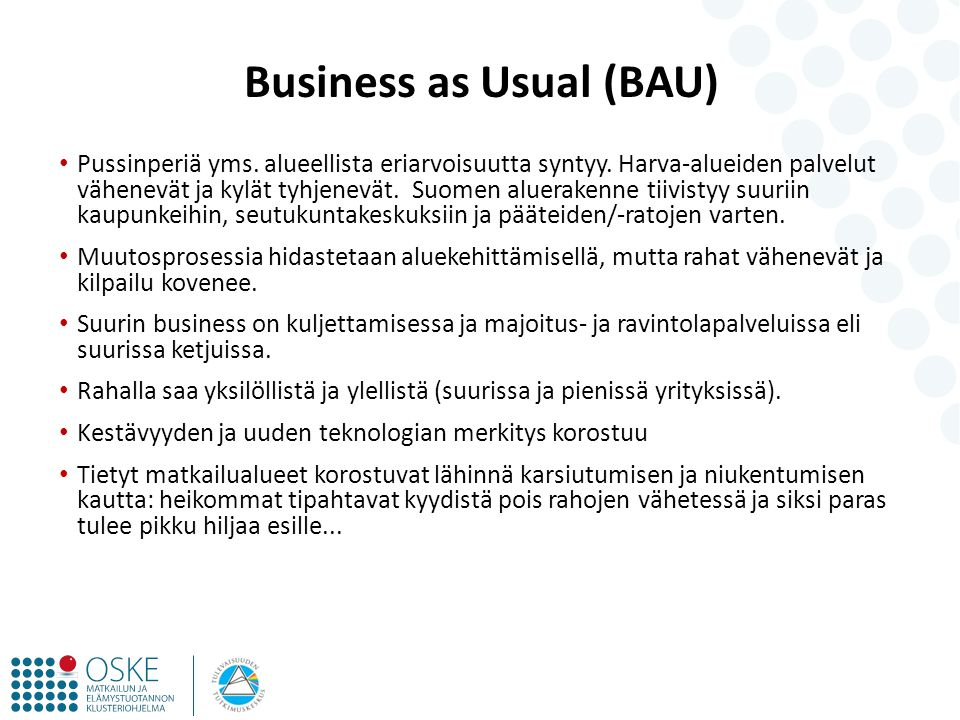 Business as Usual (BAU)