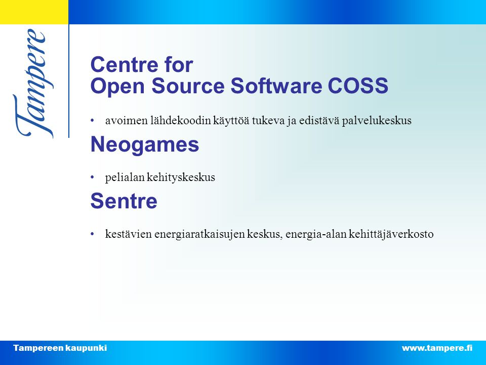 Centre for Open Source Software COSS