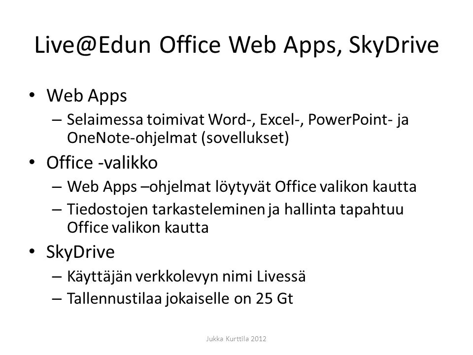 Office Web Apps, SkyDrive