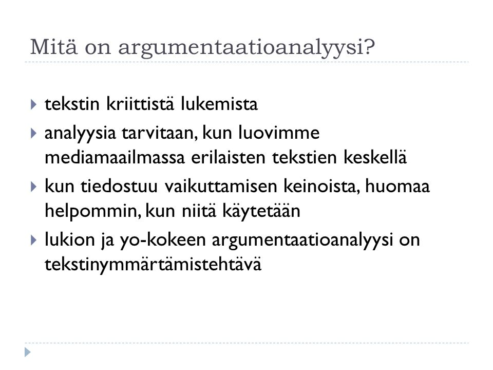 Mitä on argumentaatioanalyysi