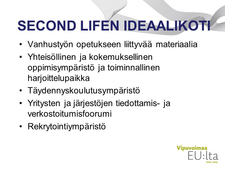 SECOND LIFEN IDEAALIKOTI