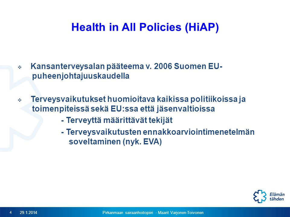 Health in All Policies (HiAP)