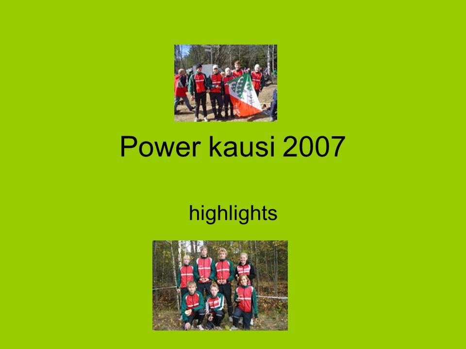 Power kausi 2007 highlights