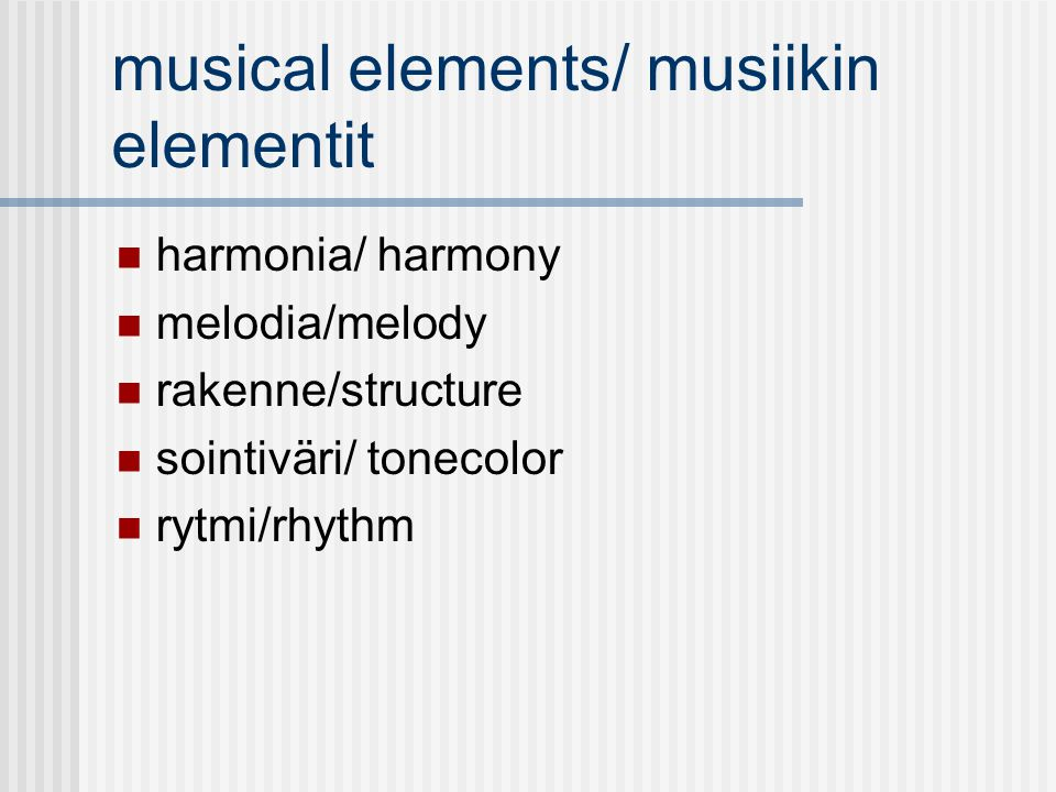 musical elements/ musiikin elementit