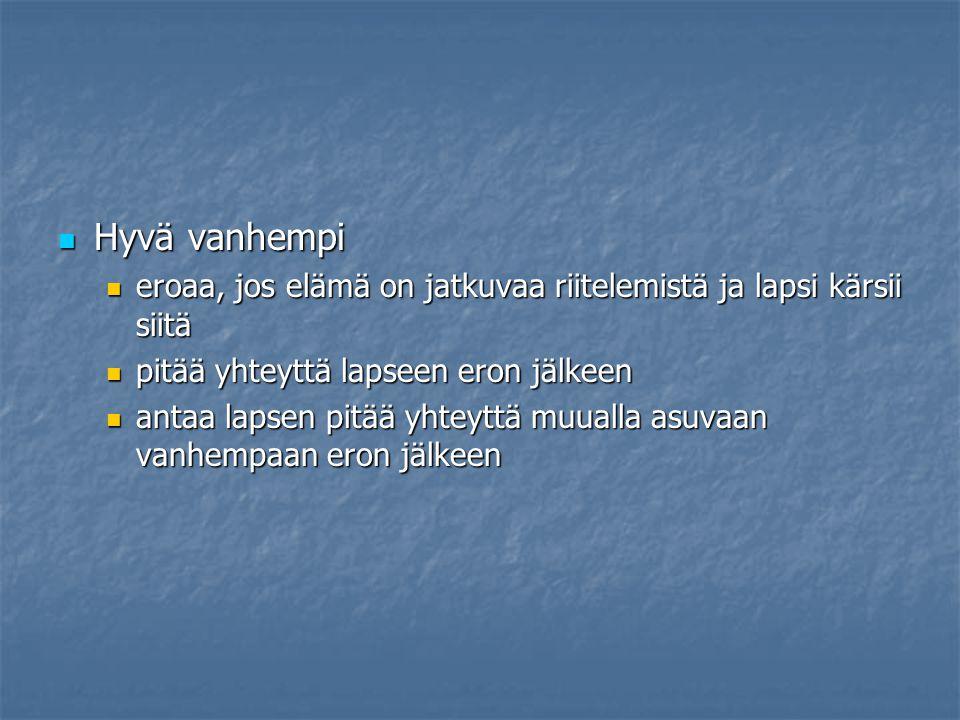MILLAINEN ON HYVÄ ÄITI TAI ISÄ  - ppt lataa c38c5e94f0