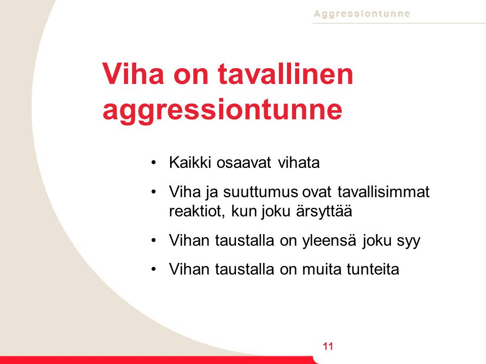 Viha on tavallinen aggressiontunne