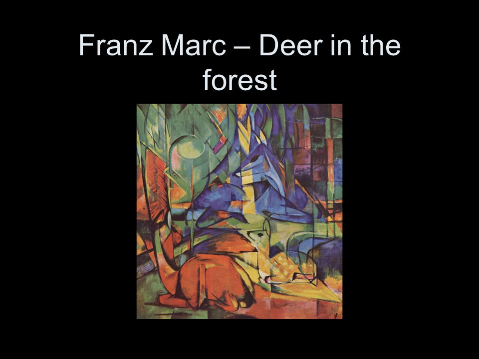 Franz Marc – Deer in the forest