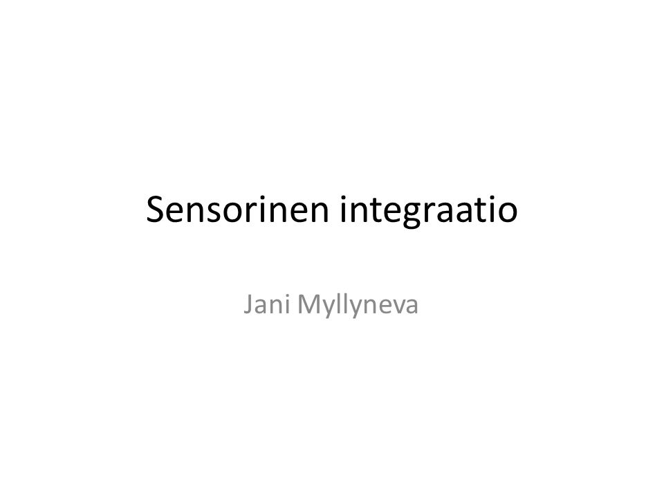 Sensorinen integraatio